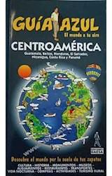 Papel Centroamérica. Guía Azul 2009