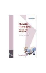 Papel EDUCACION INTERCULTURAL UNA VISION CRITICA DE LA CULTURA