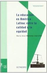 Papel EDUCACION EN AMERICA LATINA: ENTRE LA CALIDAD Y LA EQUIDAD,