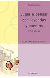 Papel JUGAR A PENSAR CON LEYENDAS Y CUENTOS (7-8 AÑOS)