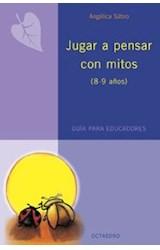 Papel JUGAR A PENSAR CON MITOS (8-9 AÑOS)
