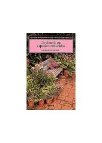 Papel M.J.B.: Jardineria En Espacios Reducidos