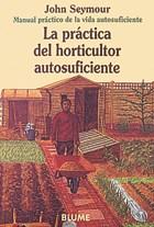 Papel Practica Del Horticultor Autosuficiente,La