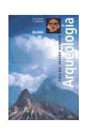 Papel ARQUEOLOGIA GUIA DEL PASADO HUMANO (RUSTICA)
