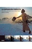 Papel EXPOSICION PERFECTA GUIA PROFESIONAL PARA CAPTAR LAS MEJORES FOTOGRAFIAS DIGITALES