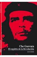 Papel CHE GUEVARA EL ESPIRITU DE LA REVOLUCION (BIBLIOTECA IL  USTRADA) (DESCUBRIR LA HISTORIA)