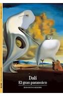 Papel DALI EL GRAN PARANOICO (BIBLIOTECA ILUSTRADA) (DESCUBRIR EL ARTE) (BOLSILLO)
