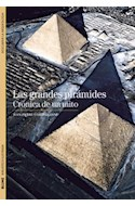 Papel GRANDES PIRAMIDES CRONICA DE UN MITO (BIBLIOTECA ILUSTRADA) (DESCUBRIR LA ARQUEOLOGIA)