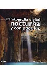 Papel GUIA COMPLETA DE FOTOGRAFIA DIGITAL NOCTURNA Y CON POCA LUZ