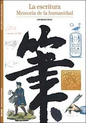 Libro La Escritura  Memoria De La Humanidad