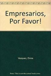 Libro Empresarios Por Favor