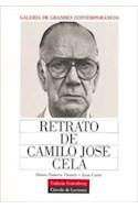 Papel RETRATO DE CAMILO JOSE CELA [GALERIA DE GRANDES CONTEMPORANEOS] (CIRCULO DE LECTORES)