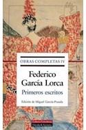 Papel OBRAS COMPLETAS TOMO 4 PRIMEROS ESCRITOS [FEDERICO GARCIA LORCA] (CARTONE)