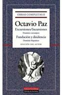 Papel OBRAS COMPLETAS II (PAZ OCTAVIO) EXCURSIONES INCURSIONES (CARTONE)