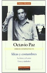 Papel OBRAS COMPLETAS VI IDEAS Y COSTUMBRES
