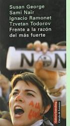 Libro Frente A La Razon Del Mas Fuerte