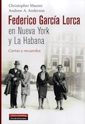Libro Garcia Lorca En Nueva York Y La Habanna