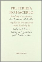 Papel PREFERIRIA NO HACERLO (BARTLEBY EL ESCRIBIENTE)