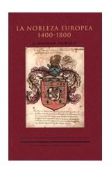 Papel LA NOBLEZA EUROPEA 1400-1800