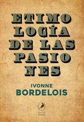 Libro Etimologia De Las Pasiones