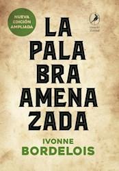 Papel Palabra Amenzada, La