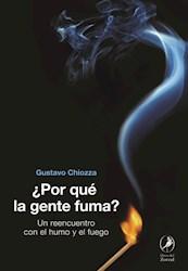 Libro Por Que La Gente Fuma ?