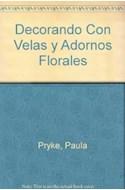 Papel DECORANDO CON VELAS Y ADORNOS FLORALES