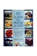 Papel 100 CLAVES PARA PINTAR AL OLEO (CARTONE)