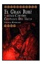 Papel EL GRAN RUBI Y OTROS CUENTOS CONTADOS A DOS VOCES,