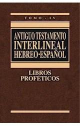 E-book Antiguo Testamento Interlineal Hebreo-Español. Vol. IV