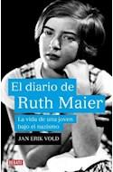 Papel DIARIO DE RUTH MAIER LA VIDA DE UNA JOVEN BAJO EL NAZISMO (COLECCION DEBATE HISTORIA)