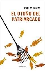 Papel EL OTOÑO DEL PATRIARCADO