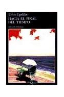 Papel HACIA EL FINAL DEL TIEMPO (COLECCION ANDANZAS)