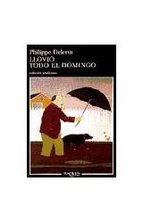 Papel LLOVIO TODO EL DOMINGO (COLECCION ANDANZAS 396)