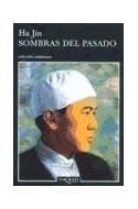Papel SOMBRAS DEL PASADO (COLECCION ANDANZAS)