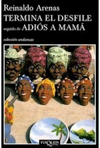 Papel TERMINA EL DESFILE ADIOS A MAMA