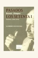 Papel PASADOS LOS SETENTA 1 (DIARIOS 1965-1970)