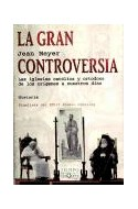 Papel GRAN CONTROVERSIA LAS IGLESIAS CATOLICA Y ORTODOXA DE LOS ORIGENES A NUESTROS DIAS