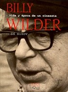 Papel BILLY WILDER VIDA Y EPOCA DE UN CINEASTA (TIEMPO DE MEMORIA 6)