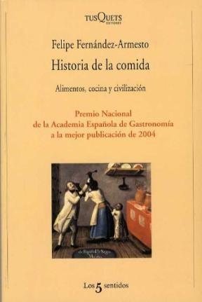 Papel Historia De La Comida. Alimentos, Cocina Y Civilizacion