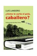 Papel COMO LE CORTO EL PELO CABALLERO (COLECCION TEXTOS EN EL AIRE 3) (RUSTICO)
