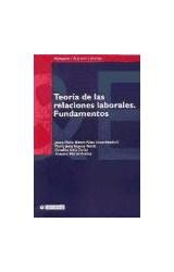 Papel Teoria de las relaciones laborales. Fundamentos