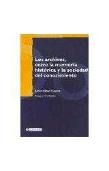 Papel Los archivos, entre la memoria histórica y la sociedad del conocimiento