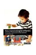 Papel NEUROPSICOLOGIA INFANTIL EVALUACION E INTEGRACION EN LOS TRASTORNOS NEUROEVOLUTIVOS [2 ED]