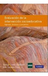 E-book EVALUACIÓN DE LA INTERVENCIÓN SOCIOEDUCATIVA. AGENTES, ÁMBITOS Y PROYECTOS, 2ED