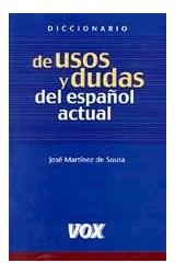 Papel DICCIONARIO DE USOS Y DUDAS DEL ESPA\OL ACTUAL