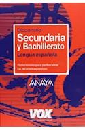 Papel DICCIONARIO SECUNDARIA Y BACHILLERATO LENGUA ESPAÑOLA (  CARTONE)