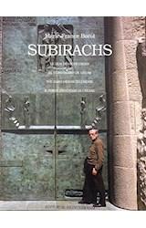 Papel SUBIRACHS EL DURO DESEO DE CREAR