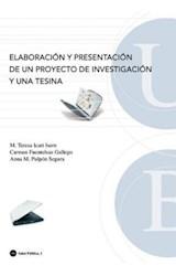 Papel ELABORACION Y PRESENTACION DE UN PROYECTO DE INVESTIGACION Y