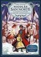 Libro 1. Nicolas San Norte Y La Batalla Contra Rey Pesadillas  Los Guardianes
